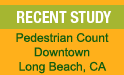 Pedestrian Count - Downtown Long Beach CA